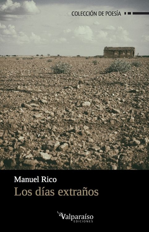 'Los días extraños' de Manuel Rico (Editorial Valparaíso)