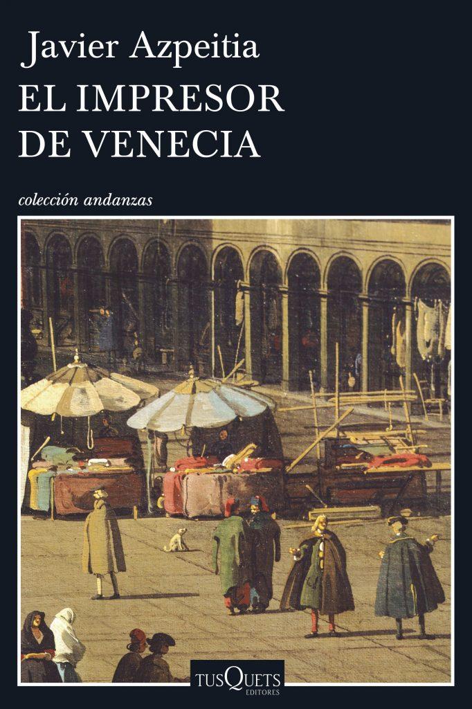 Portada de 'El impresor de Venecia' (Tusquets)