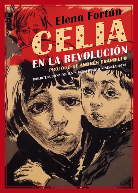 Cubierta de 'Celia en la revolución' (Editorial Renacimiento)