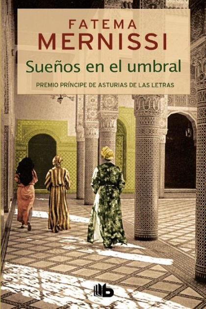 'Sueños en el umbral' de Fatema Mernissi (Ediciones B)