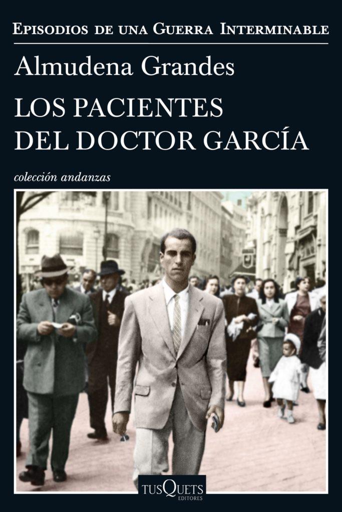 Portada de 'Los pacientes del Doctor García' (Foto: Tusquets)