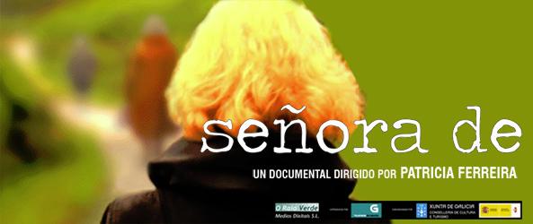 'Señora de', documental de Patricia Ferreira